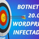 Detectan una Red de 20.000 WordPress Infectados Atacando a otros Sitios WordPress