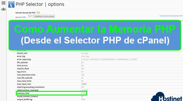 Cómo Aumentar la Memoria PHP (Desde el Selector PHP de cPanel)