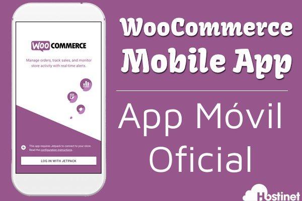WooCommerce Lanza su App para Móviles - WooCommerce Mobile App