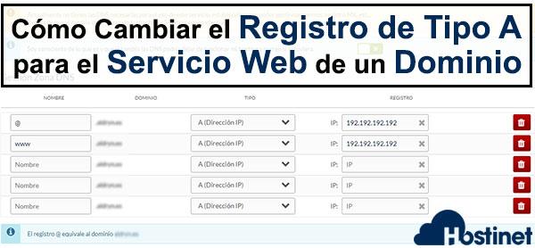 Cómo Cambiar el Registro de Tipo A para el Servicio Web de un Dominio