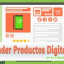 Cómo Vender Productos Digitales en tu Tienda Online