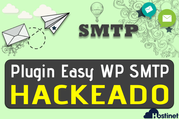 Plugin Easy WP SMTP Hackeado - WordPress