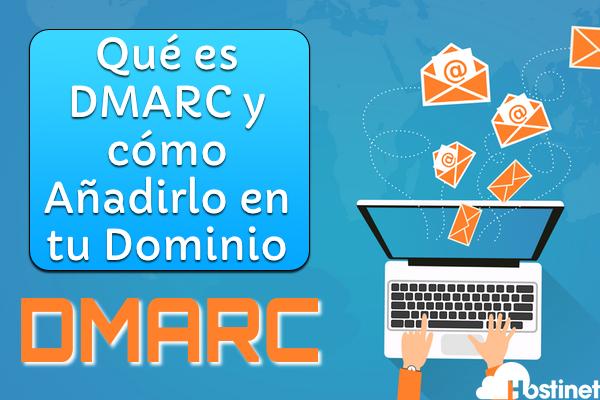 Qué es DMARC y cómo Añadirlo en tu Dominio