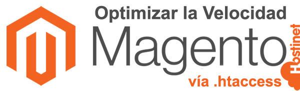 Optimizar la Velocidad de Magento vía .htaccess