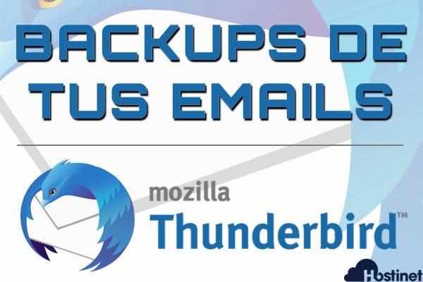 Cómo Hacer Copias de Seguridad de tus Emails con Thunderbird