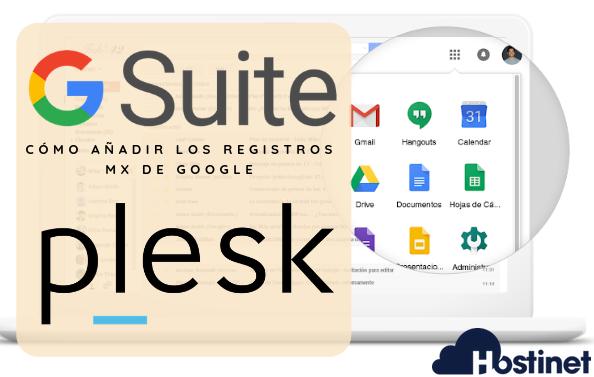 Cómo Añadir los Registros MX de Google en Plesk - G Suite