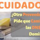 ¿Otro Proveedor te Pide que Cambies las DNS del Dominio? ¡¡CUIDADO!!