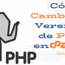 Cómo Cambiar Versión de PHP en cPanel - Nueva Interface