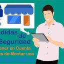 5 Medidas de Seguridad a Tener en Cuenta antes de Montar una Tienda Online