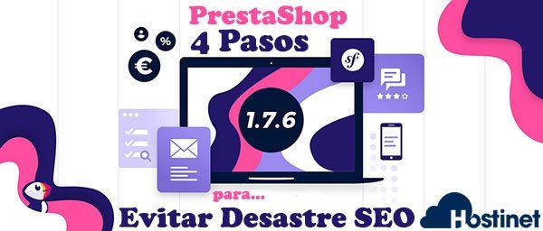 Actualización PrestaShop 1.7.6: 4 Pasos para Evitar Desastre SEO