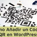 Cómo Añadir un Código QR en WordPress