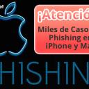 Atención! - Miles de Casos de Phishing en iPhone y Mac