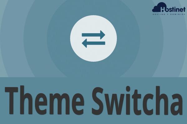 Theme Switcha - Editar Tema en WordPress sin Alterar el Tema Activo