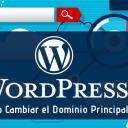 Cómo Cambiar el Dominio Principal en WordPress