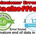 Solucionar Errores en el Backoffice de PrestaShop - Error found: Premature end of data in tag…