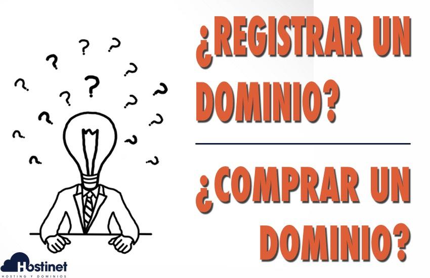 ¿Registrar un Dominio o Comprar un Dominio?