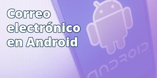 Correo electrónico Android