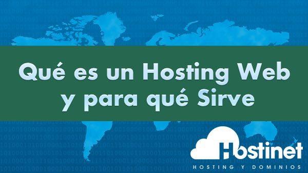 Qué es un Hosting Web y para qué Sirve