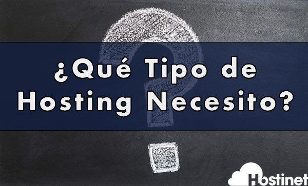 qué tipo de hosting necesito?