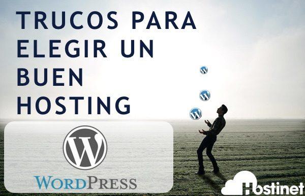 Trucos para Elegir un Buen Hosting WordPress