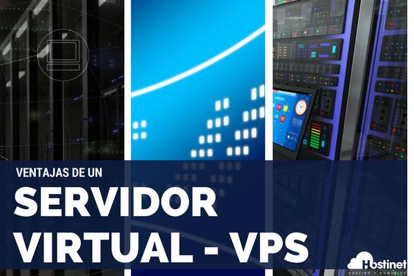 Qué ventajas tiene un servidor virtual VPS - Hostinet