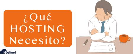 Recomendación nº 3 - Saber qué Tipo de Hosting se Necesita