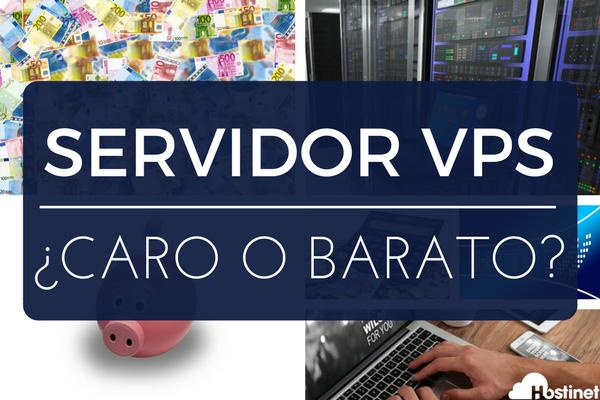 ¿Un Servidor Virtual VPS es Caro o Barato?