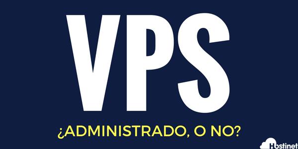 Hosting VPS Administrado o no Administrado en Hostinet