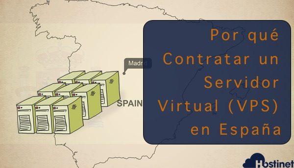 Por qué Contratar un Servidor Virtual (VPS) en España
