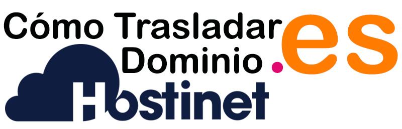 Cómo Trasladar Dominio .es a Hostinet