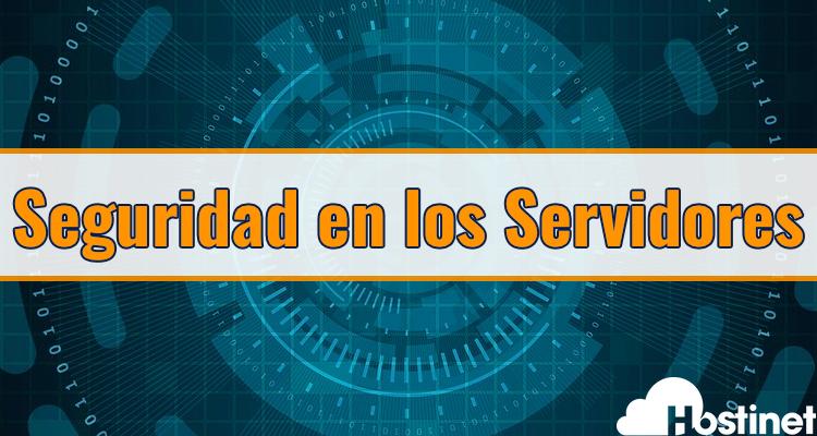 seguridad en los servidores de Hostinet