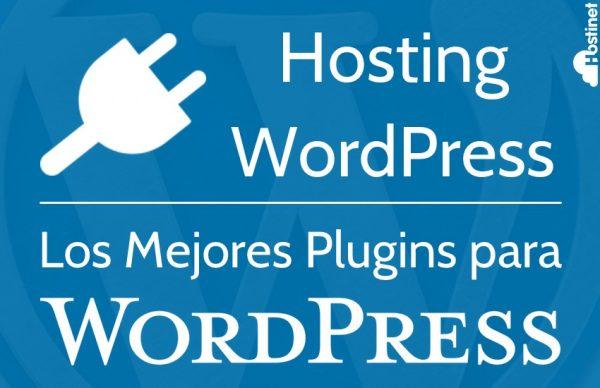 Hosting WordPress - Lo Mejores Plugins para WordPress