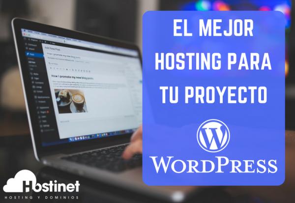 El Mejor Hosting WordPress para tu Proyecto