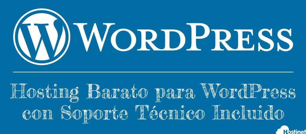 Hosting Barato para WordPress con Soporte Técnico Incluido