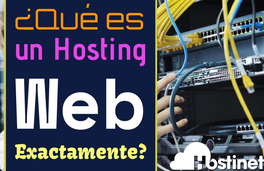 Hostinet - Qué es un Hosting Web Exactamente