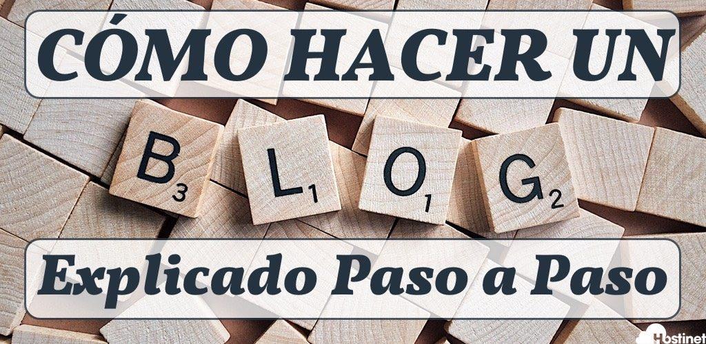 Cómo Hacer un Blog Explicado Paso a Paso