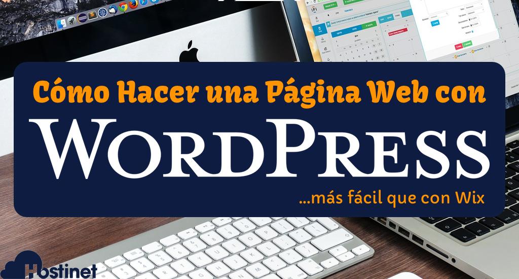 Cómo Hacer una Página Web con WordPress más Fácil que con Wix