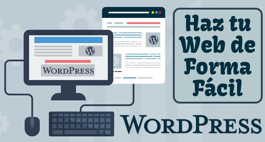 Usar WordPress para Hacer tu Web de Forma Fácil